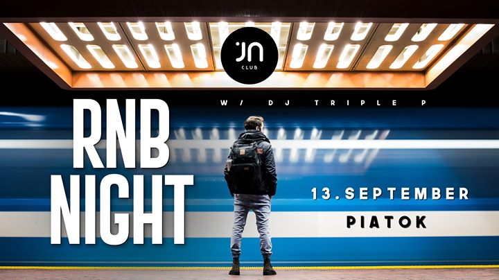 RnB night / DJ Triple P / 13.9.