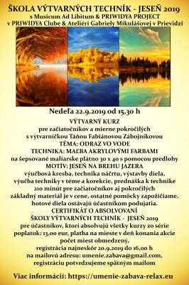 ŠKOLA VÝTVARNÝCH TECHNÍK - JESEŇ 2019 - Výtvarný kurz - Jeseň na brehu jazera