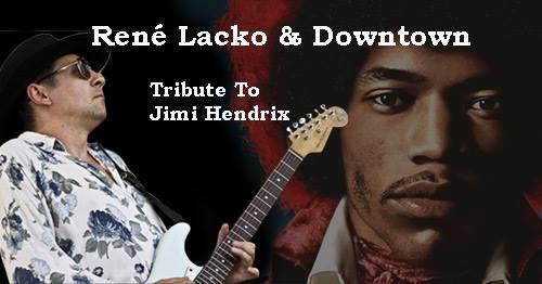 Rene Lacko & DownTown // Tribute To J. Hendrix 2019