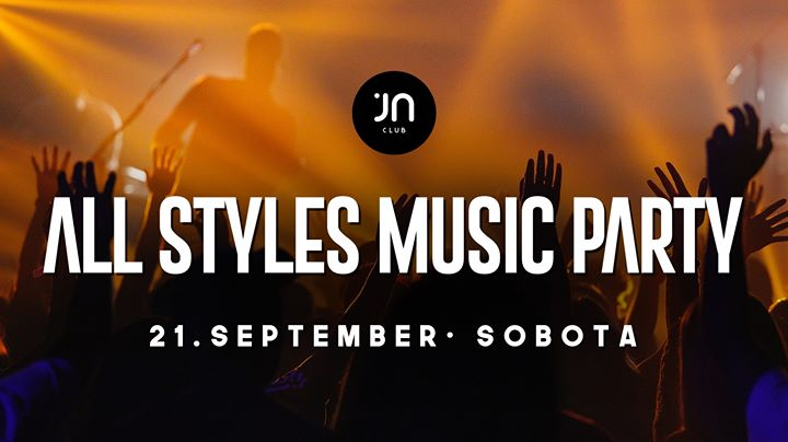 ALL Styles MUSIC PARTY 21.9.