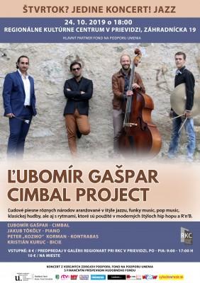 Štvrtok? Jedine koncert! JAZZ - Ľubomír Gašpar Cimbal Project