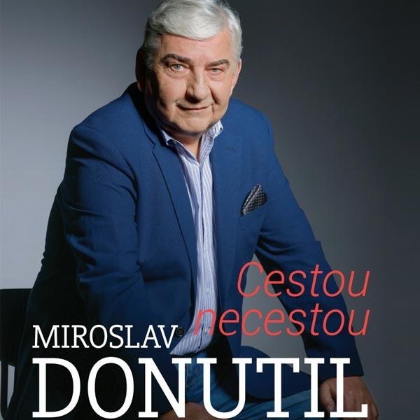 Miroslav Donutil - One Man Show - Prievidza