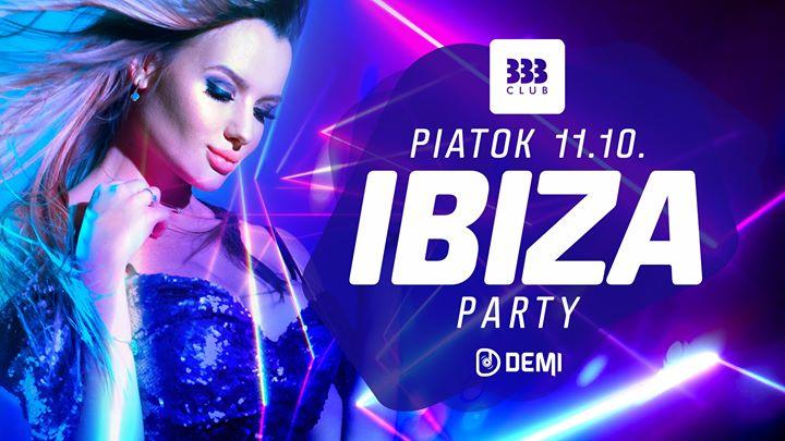 ☼ IBIZA Party ☼ 11.10.