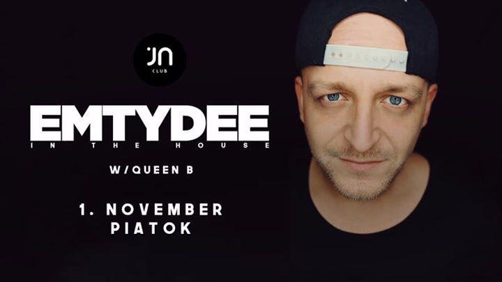 Emtydee in the House/ Jantar club 1.11