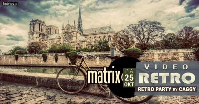 VIDEO RETRO @Matrix (DJ Caggy)