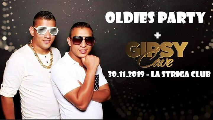 Oldies party + GIPSY ČÁVE - sobota 30.11 @LaStriga club