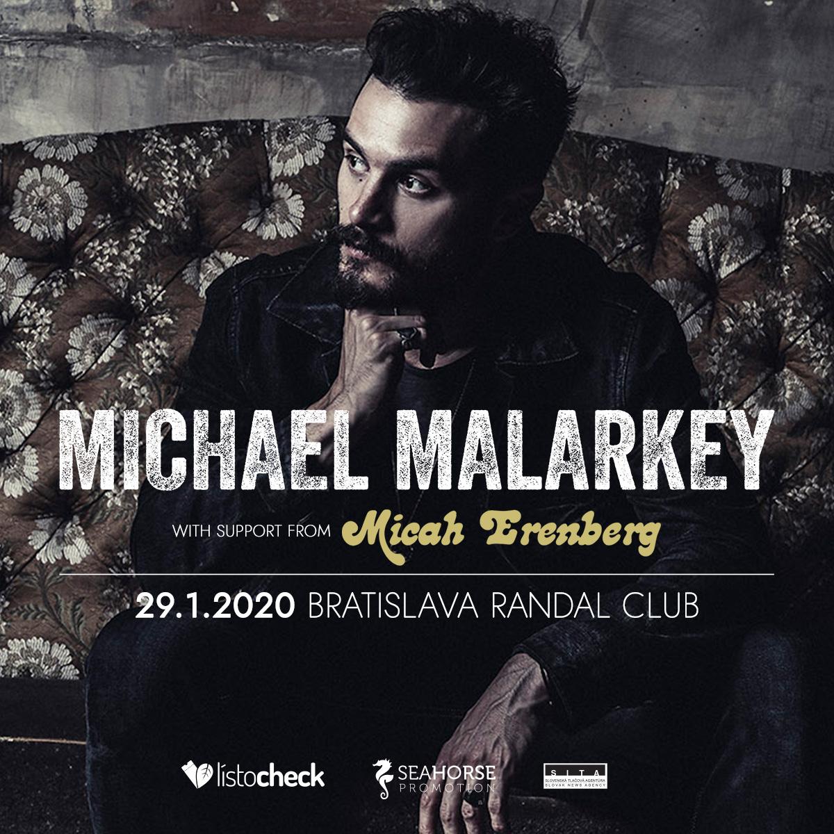 Hosťom na turné Michaela Malarkeyho bude nová hviezda, Micah Erenberg