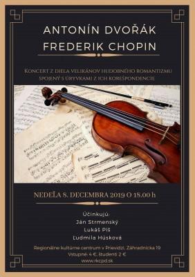 Antonín Dvořák, Frederik Chopin - koncert z diela velikánov