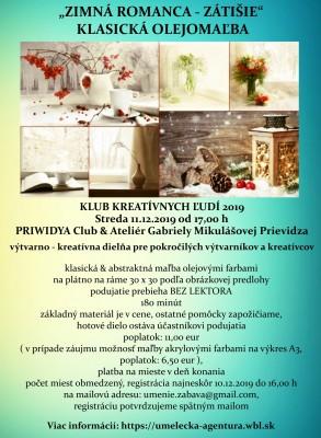 ZIMNÁ ROMANCA - ZÁTIŠIE – KLASICKÁ OLEJOMAĽBA - výtvarna dielňa pre pokročilých