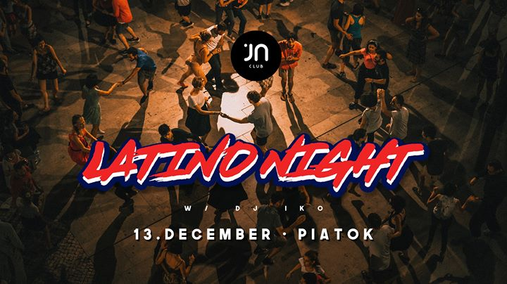 Latino Night + DJ IKO 13.12.