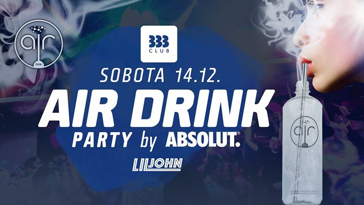 ✪ AIR DRINK Party by Absolut ✪ 14.12.