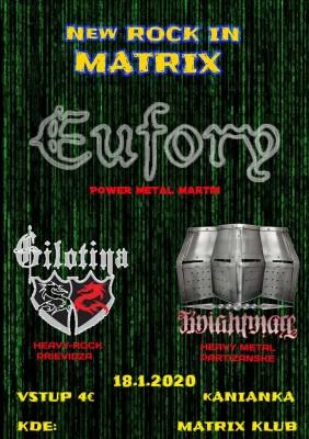 New Rock In Matrix (Eufory - Gilotína - Knightmare)