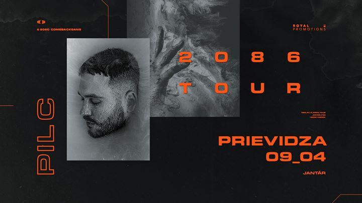 Zrušené - PIL C '' 2086 '' TOUR (live) - Prievidza