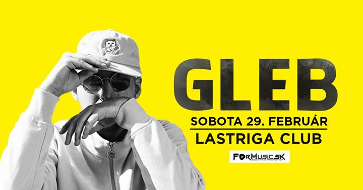 GLEB - Gauč 'n' Bass Lastriga 29.2. Sobota