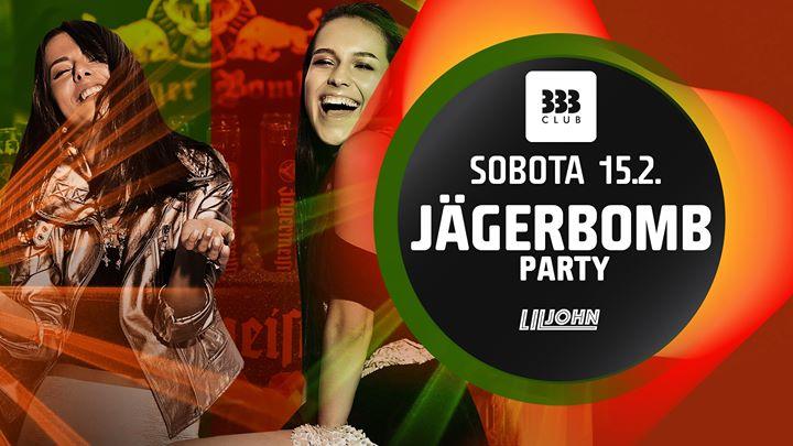 ✪ JägerBomb Party ✪ 15.2.