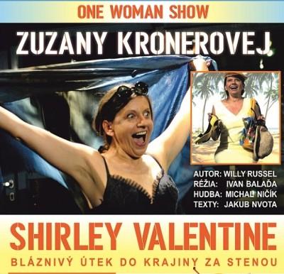 SHIRLEY VALENTINE - ZUZANA KRÓNEROVÁ
