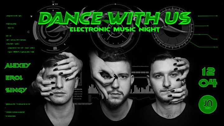 DANCE WITH US / electronic music night