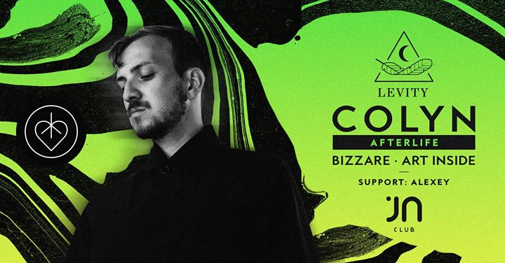 Zrušené - Levity with Colyn (Afterlife) I Jantar Club Prievidza