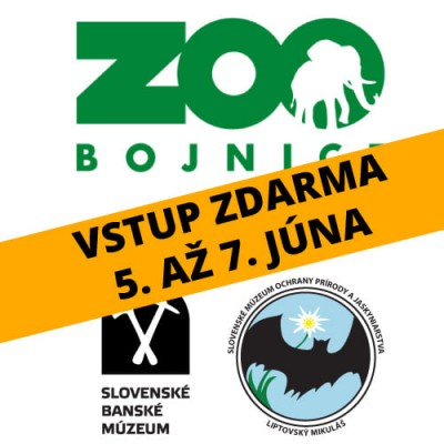 Tento víkend bude vstup ZADARMO do ZOO Bojnice a múzeí v Banskej Štiavnici a Liptovskom Mikuláši. Ide o oslavu Svetoveho dňa životného prostredia