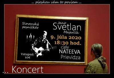 Koncert: Jano SVETLAN Majerčík