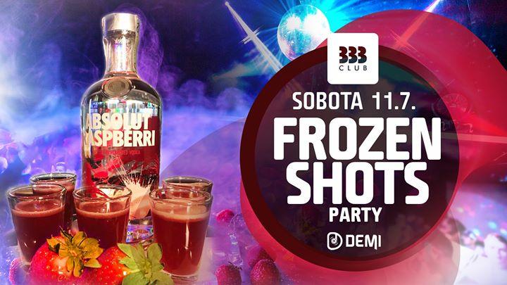 ❆ Frozen SHOTS Party ❆ 11.7.
