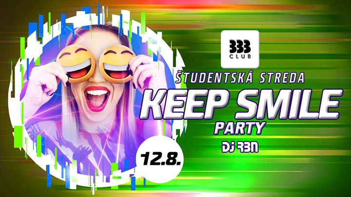 ☻ KEEP SMILE Party /// Str 12.8 ☻