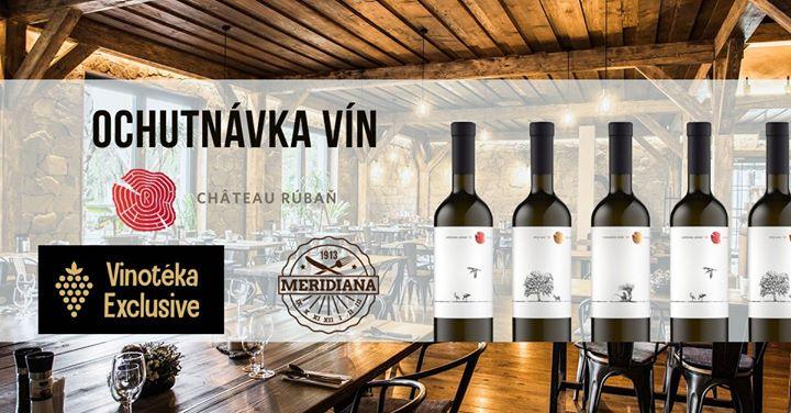Ochutnávka vín Château Rúbaň - Vinotéka Exclusive