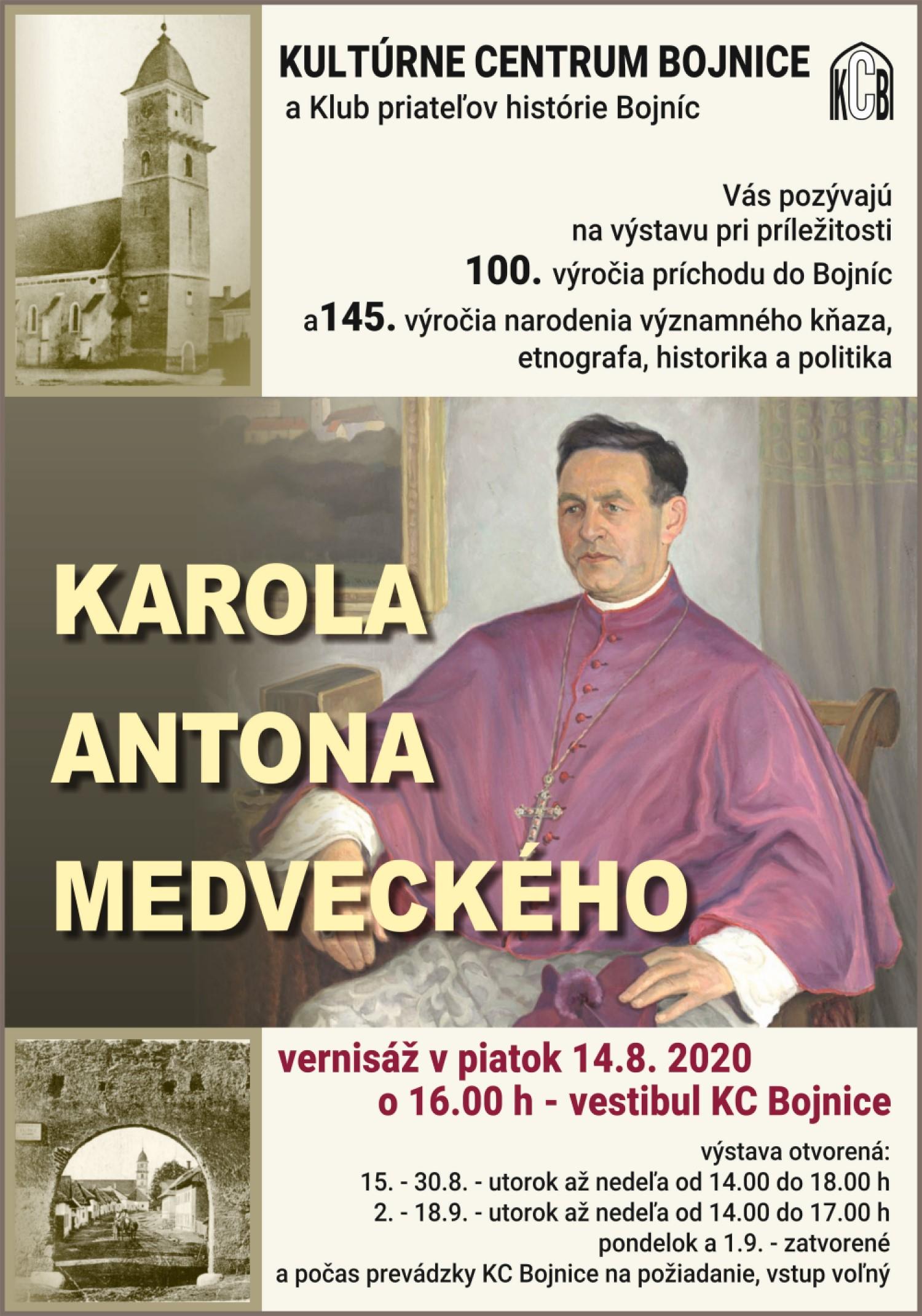 VÝSTAVA PRI PRÍLEŽITOSTI 145. VÝROČIA NARODENIA KAROLA ANTONA MEDVECKÉHO