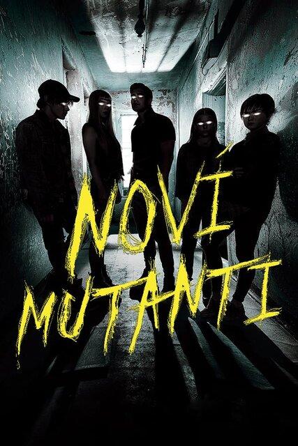 Noví mutanti (New Mutants)