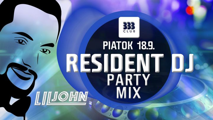 Zrušené - ✩ Resident DJ Party Mix ✩ 18.9.