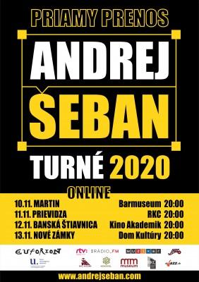 Online stream - Andrej Šeban KVADROFONICKÉ TURNÉ 2020 - Prievidza