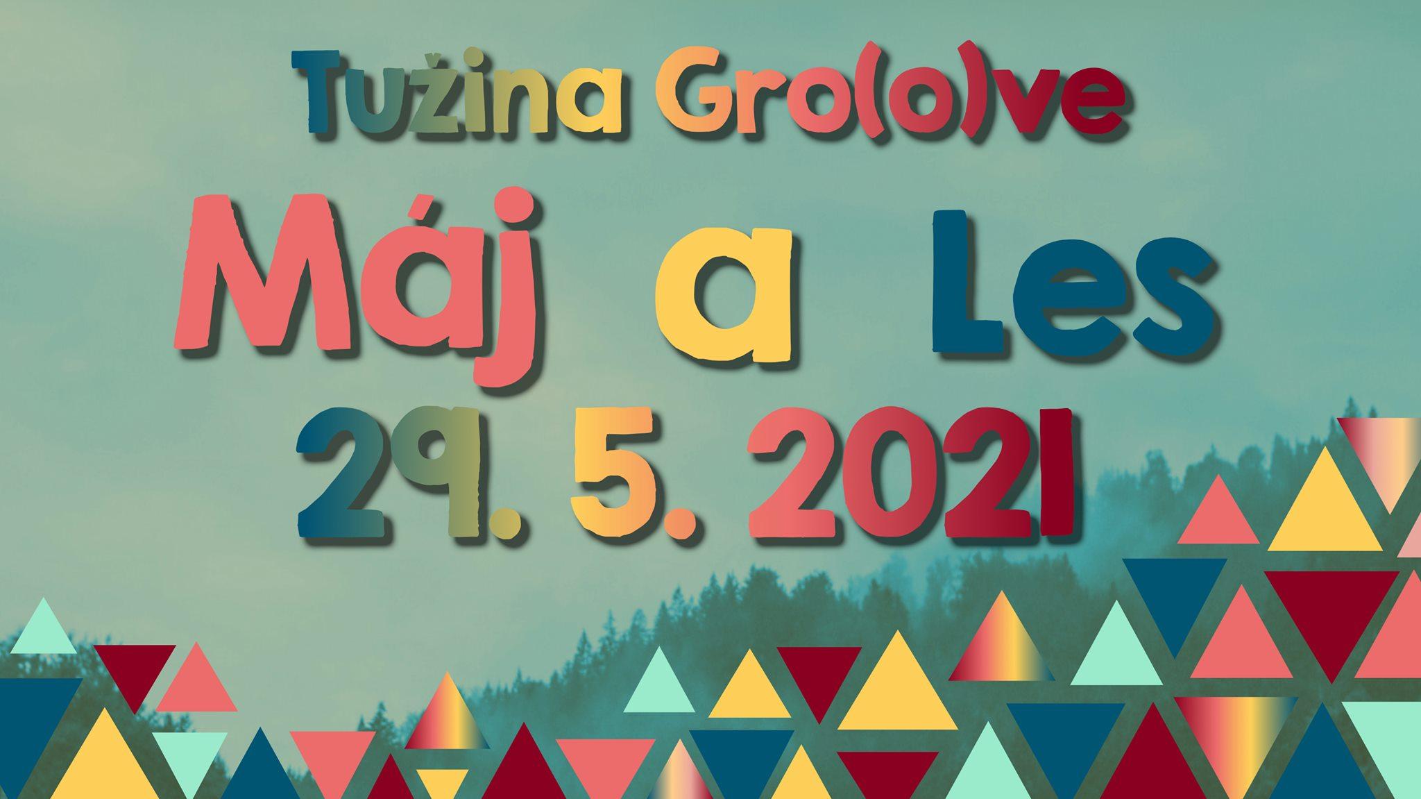 Tužina Groove Máj a Les 2021