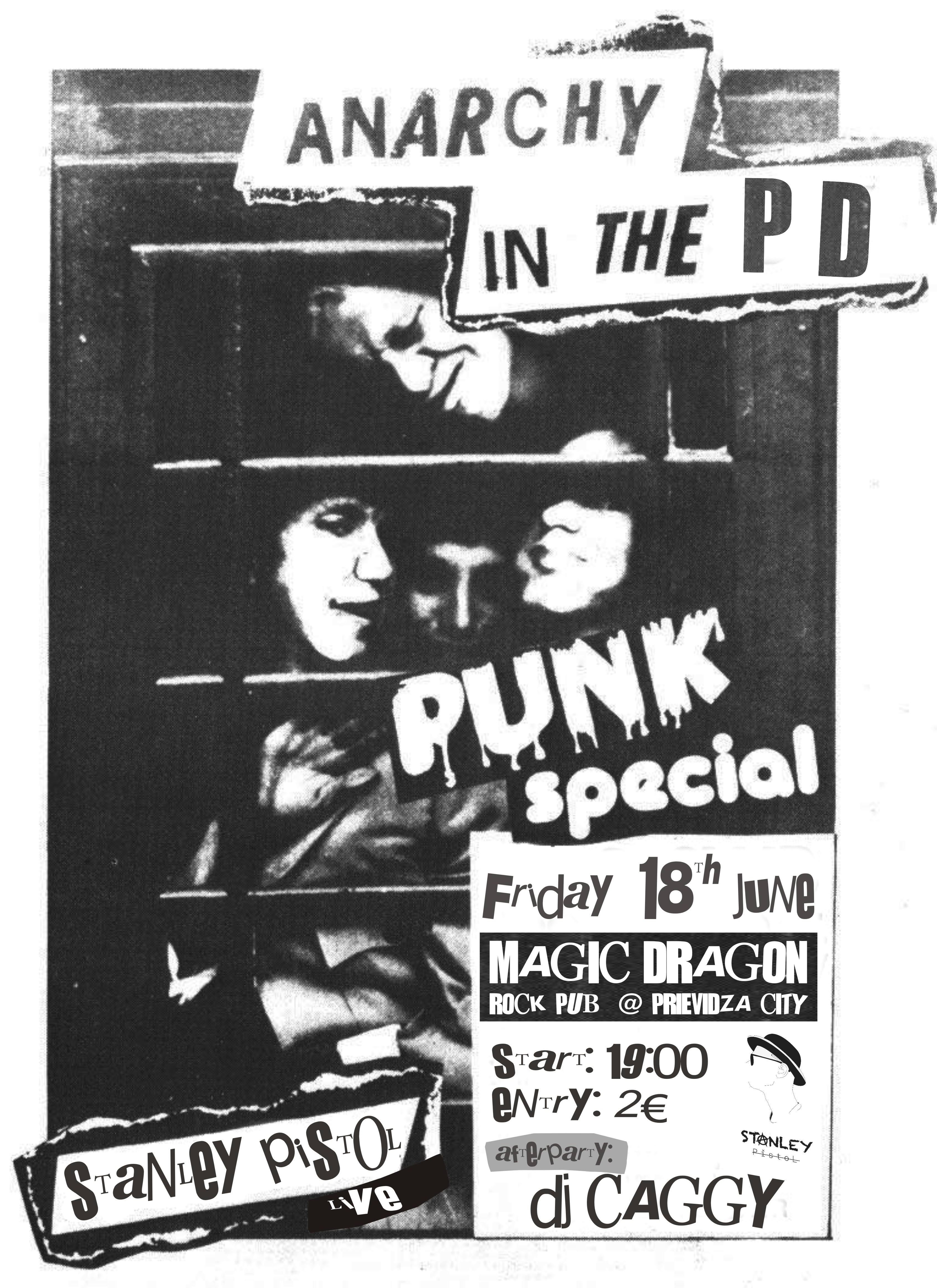 Anarchy in The PD (Stanley Pistol live + DJ Caggy @ Magic Dragon)