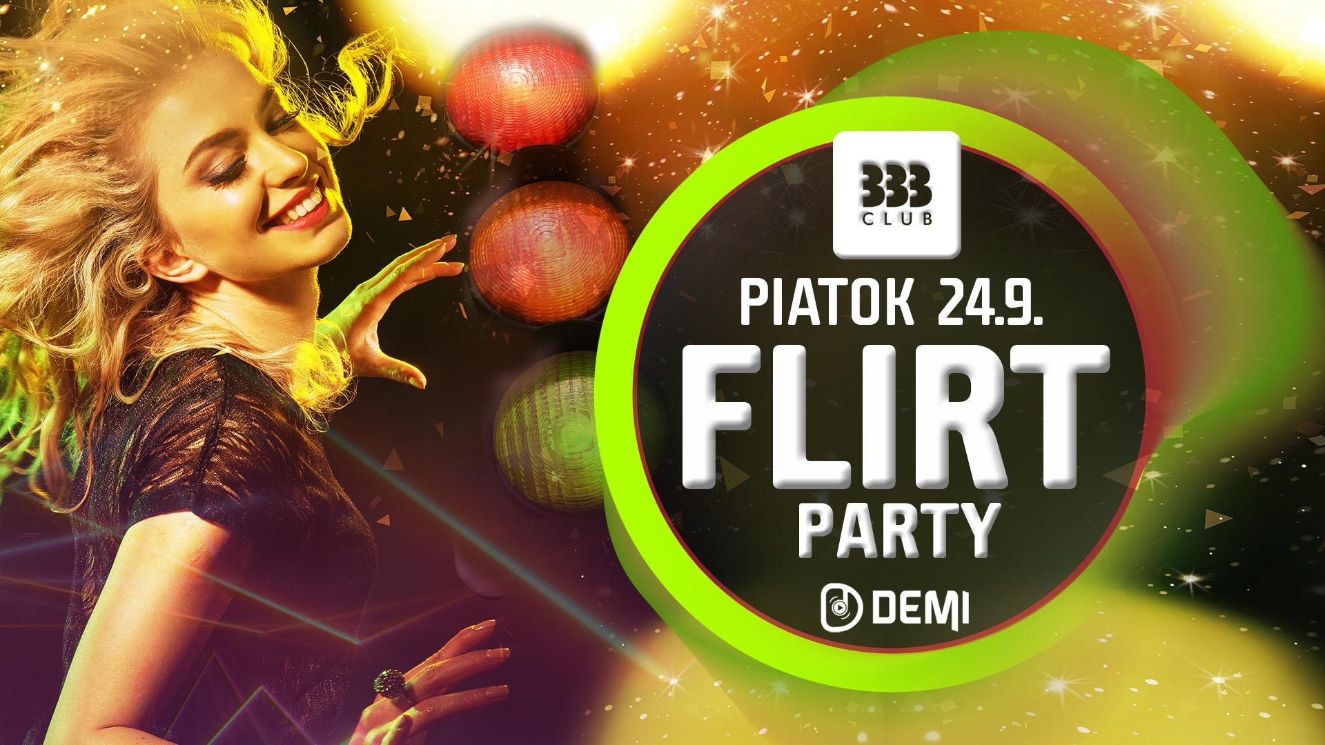 ♡ FLIRT Party ♡ 24.9.