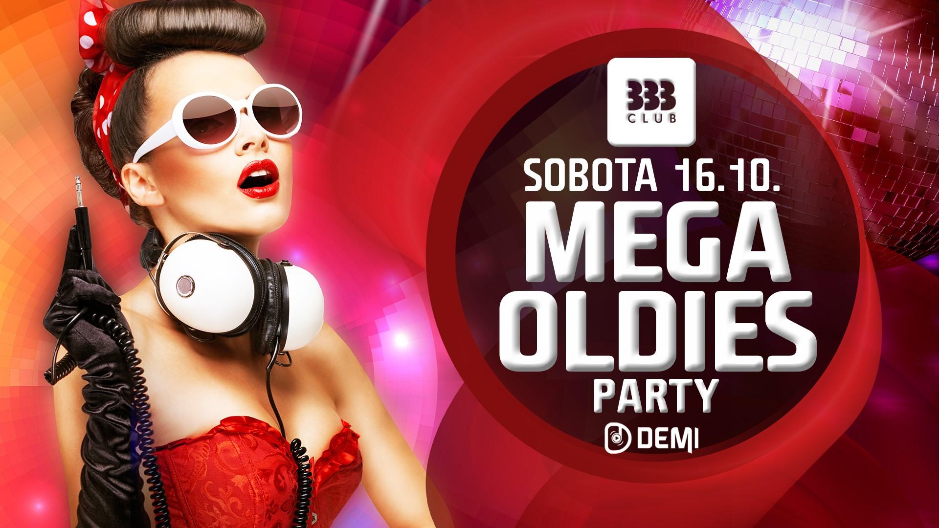 ☆ MEGA OLDIES Party ☆ 16.10.