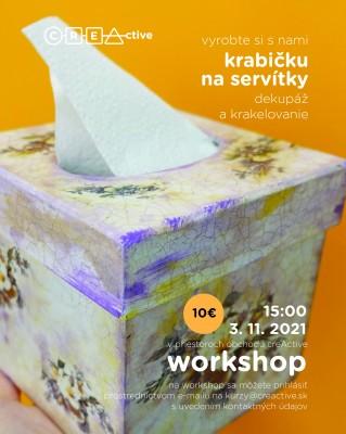 Krabička na servítky technikou dekupáž - kreatívny workshop creActive